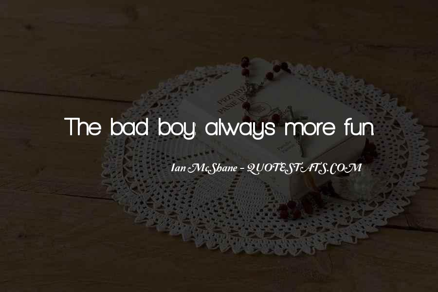 Sometimes I Wish I Was A Boy Quotes #3985