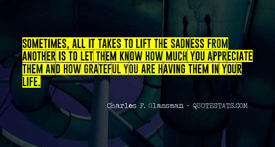 Sometimes In Your Life Quotes #120126