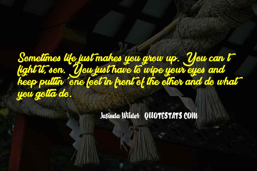 Sometimes In Your Life Quotes #186068