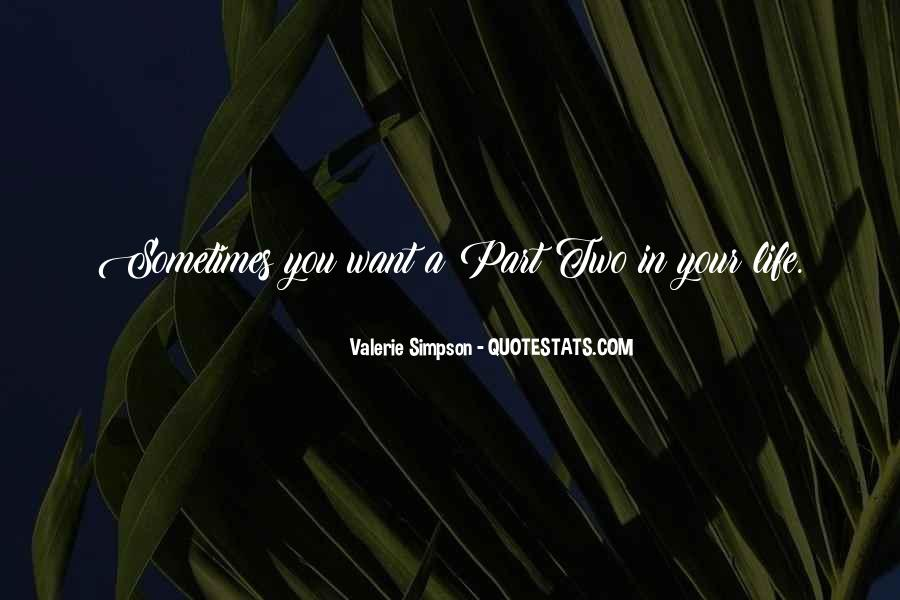 Sometimes In Your Life Quotes #315141