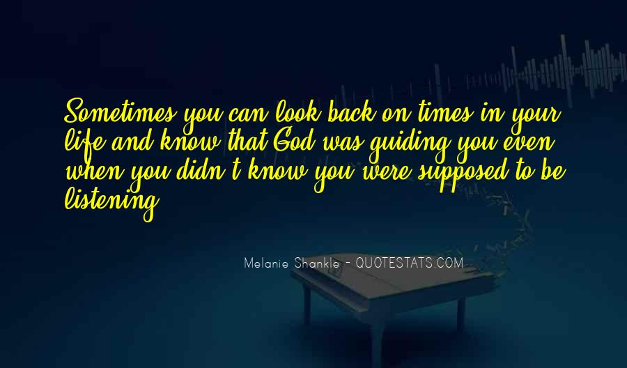 Sometimes In Your Life Quotes #317794