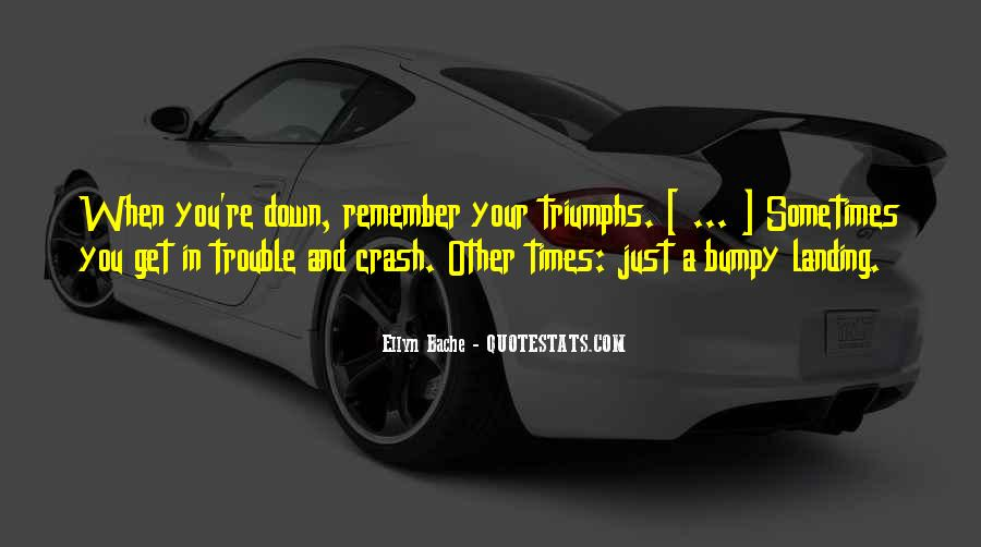 Sometimes In Your Life Quotes #38342