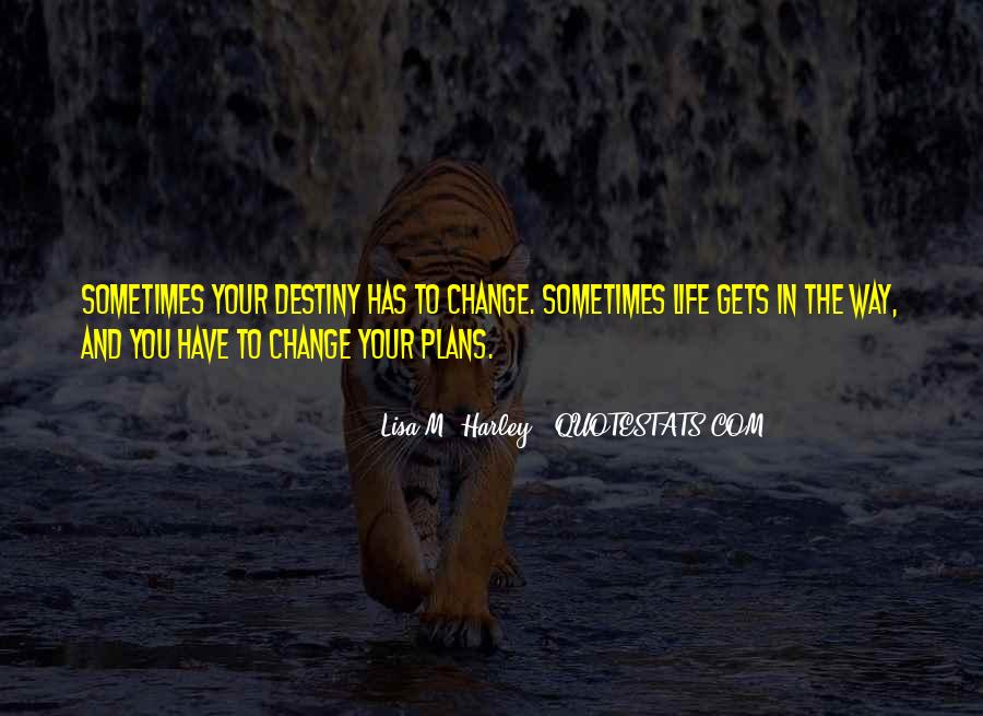 Sometimes In Your Life Quotes #415590