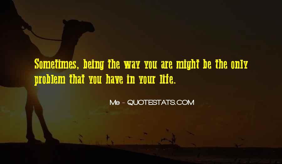 Sometimes In Your Life Quotes #482184