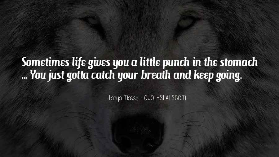 Sometimes In Your Life Quotes #50651