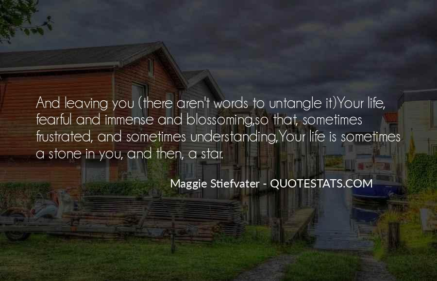 Sometimes In Your Life Quotes #611851