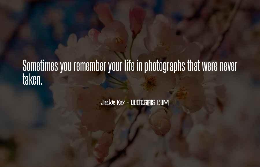 Sometimes In Your Life Quotes #93177