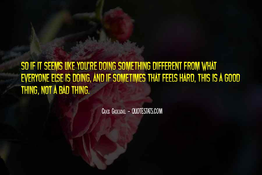Sometimes It Seems Like Quotes #1042456