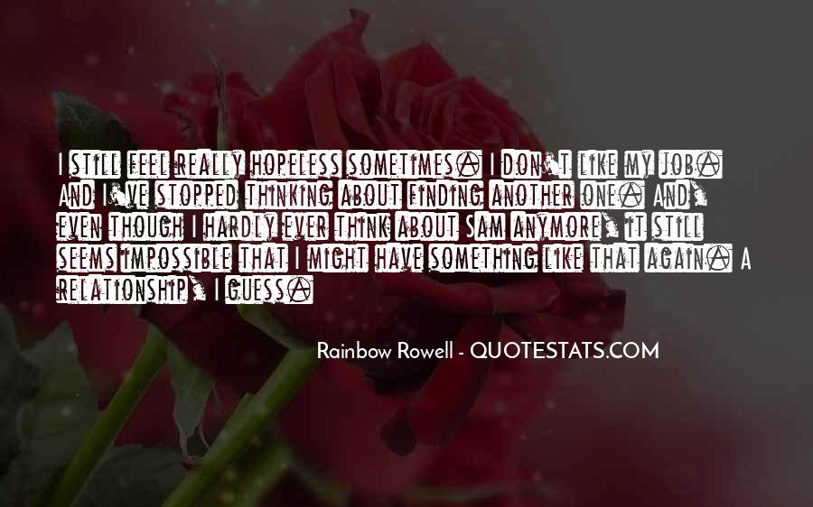 Sometimes It Seems Like Quotes #1104615
