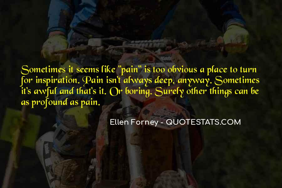 Sometimes It Seems Like Quotes #1122742