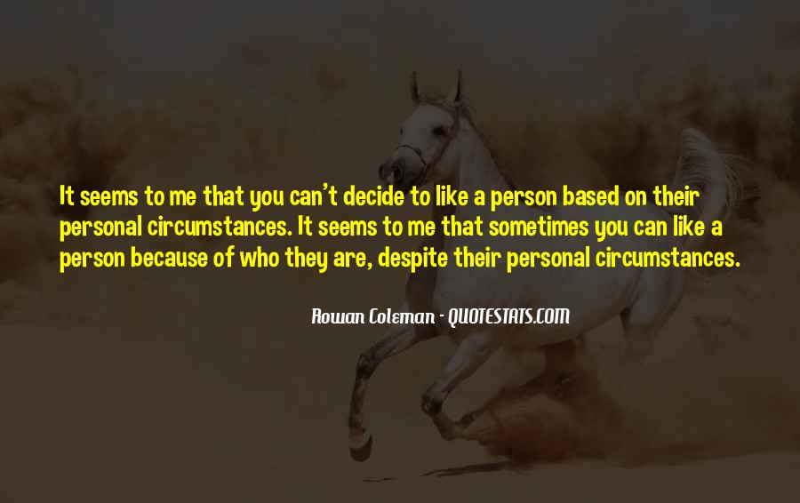 Sometimes It Seems Like Quotes #1295426