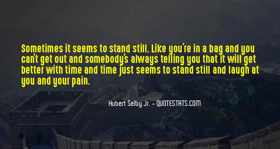 Sometimes It Seems Like Quotes #1835200
