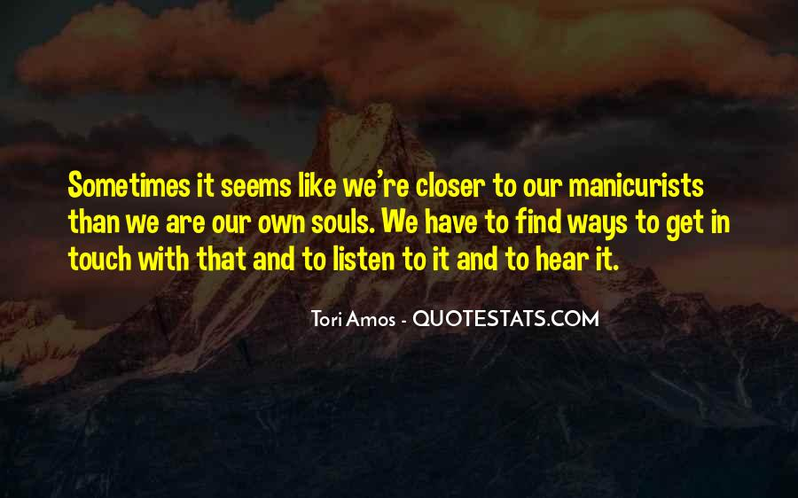 Sometimes It Seems Like Quotes #471440