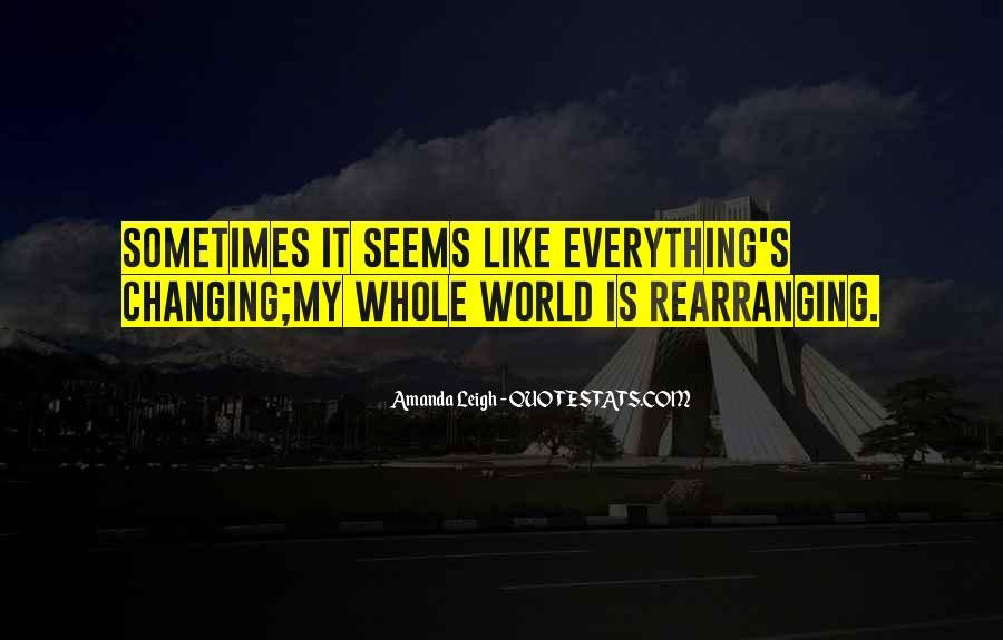 Sometimes It Seems Like Quotes #541144