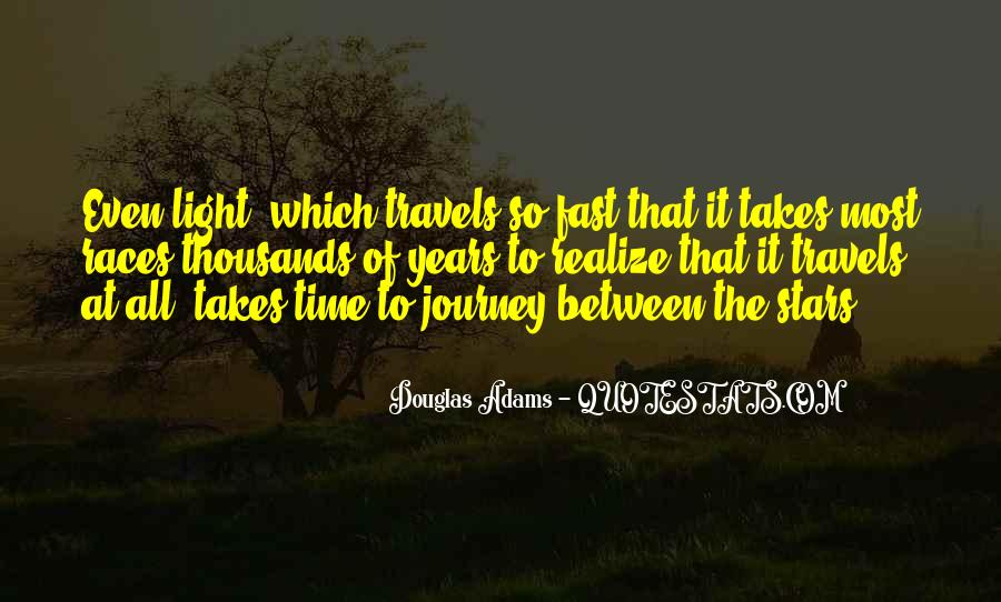 Sometimes It Takes Time To Realize Quotes #1551233