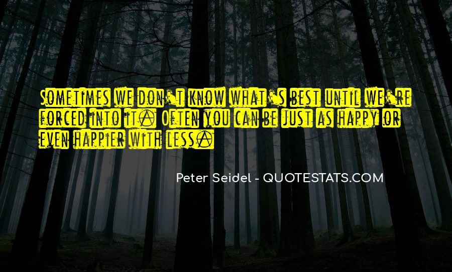 Sometimes It's Best Quotes #10100