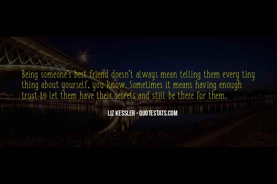 Sometimes It's Best Quotes #1036108