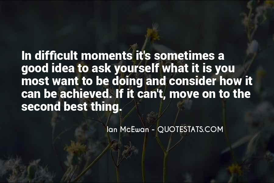 Sometimes It's Best Quotes #129739