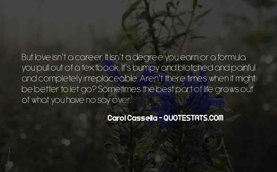 Sometimes It's Best Quotes #250455