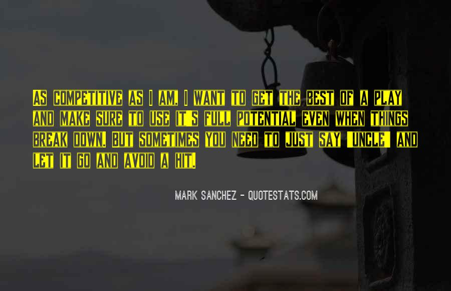 Sometimes It's Best Quotes #292760