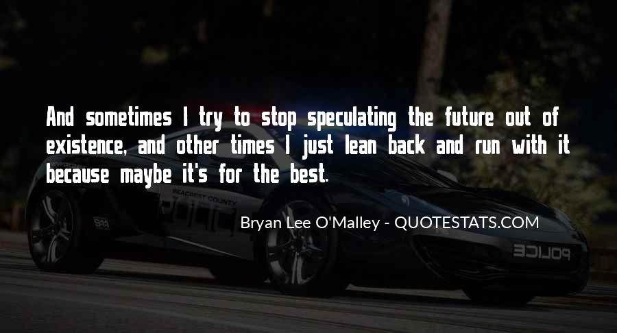 Sometimes It's Best Quotes #331557