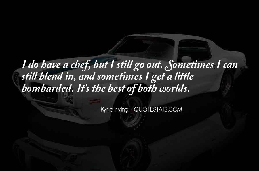 Sometimes It's Best Quotes #358881