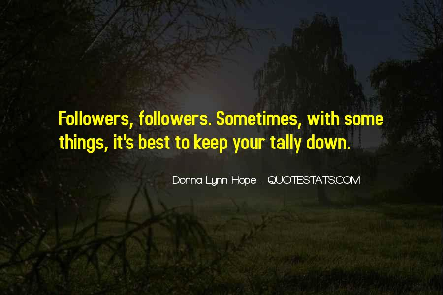 Sometimes It's Best Quotes #442262