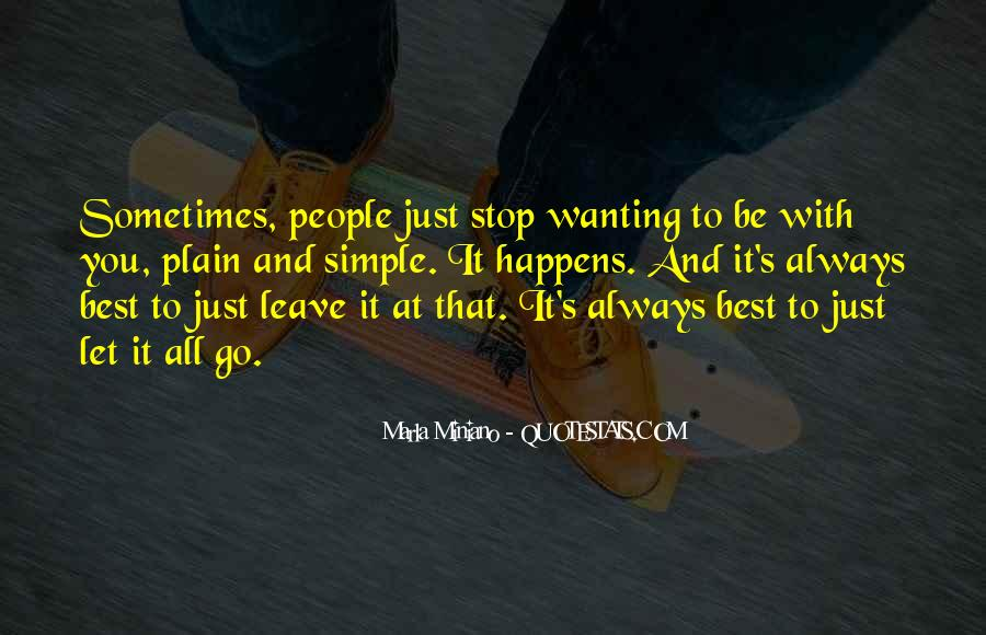 Sometimes It's Best Quotes #587628