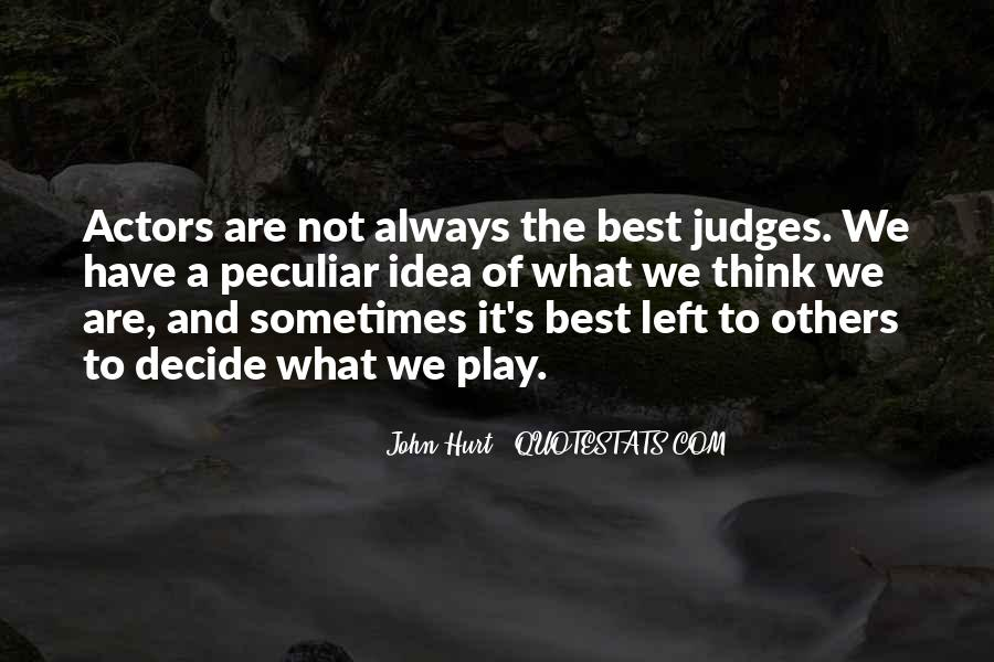 Sometimes It's Best Quotes #64107