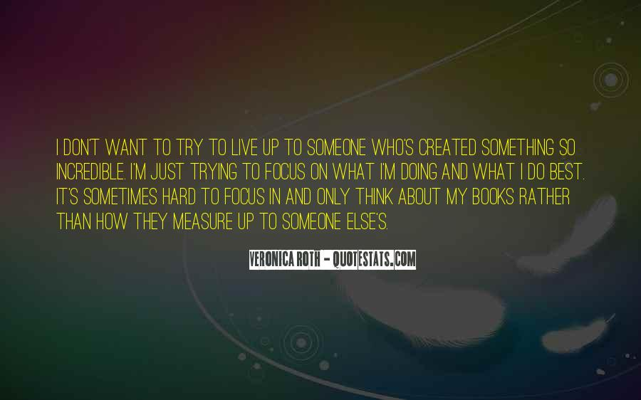 Sometimes It's Best Quotes #691920