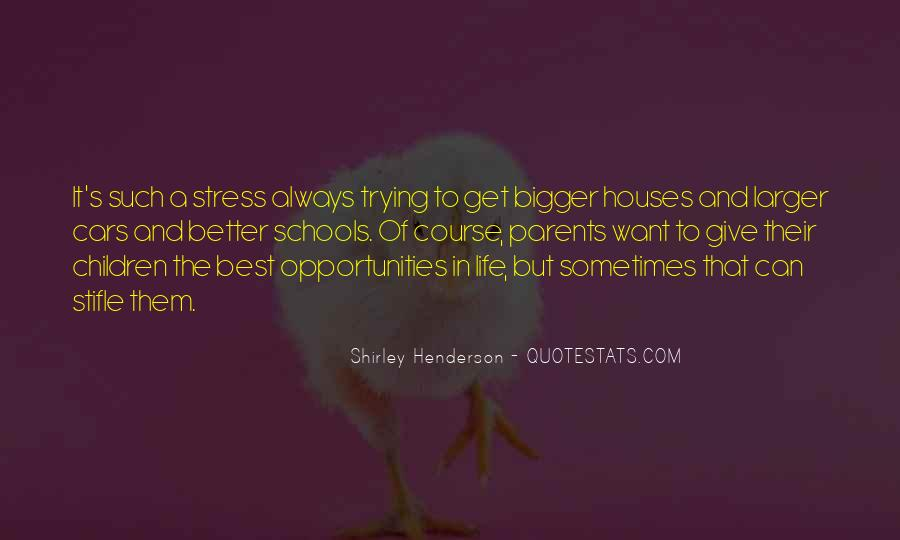 Sometimes It's Best Quotes #728296