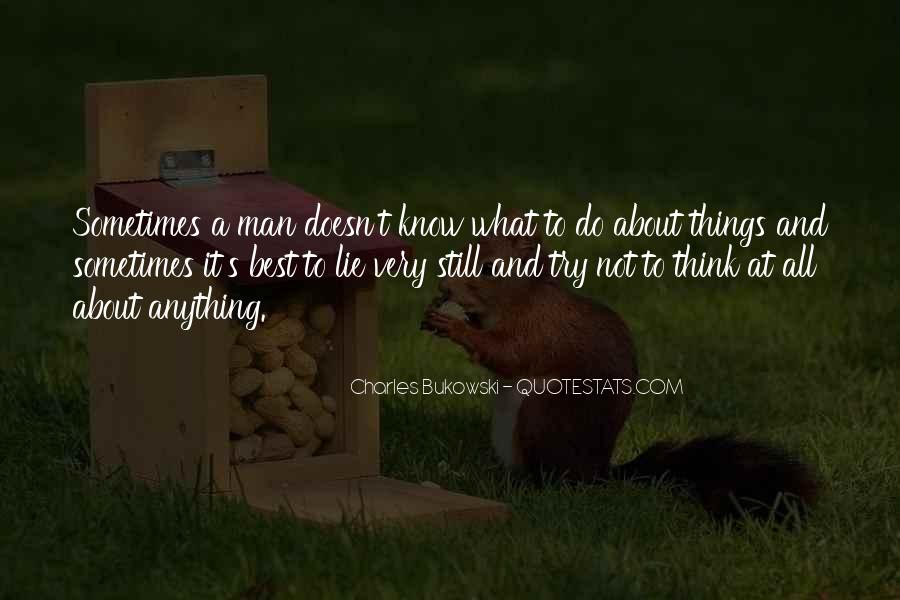 Sometimes It's Best Quotes #731769