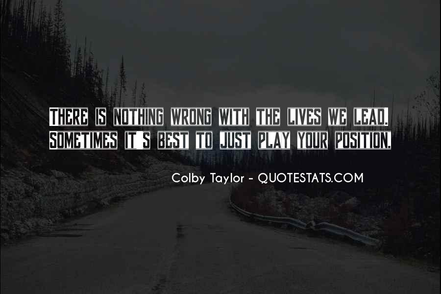 Sometimes It's Best Quotes #737867