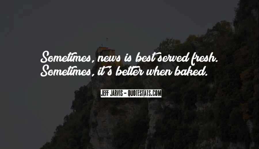 Sometimes It's Best Quotes #833759