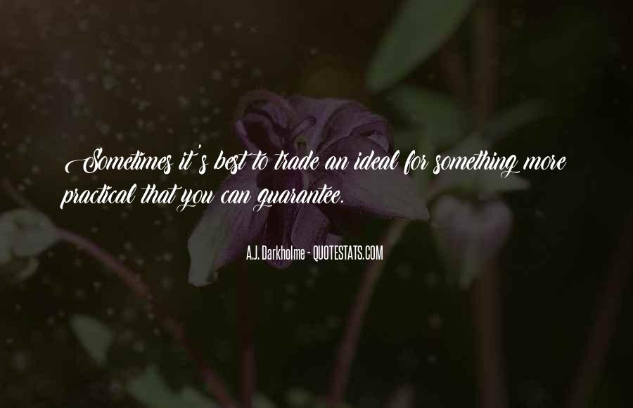 Sometimes It's Best Quotes #935165