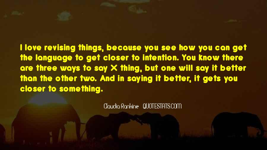 Sometimes It's Better To Say Nothing Quotes #45383