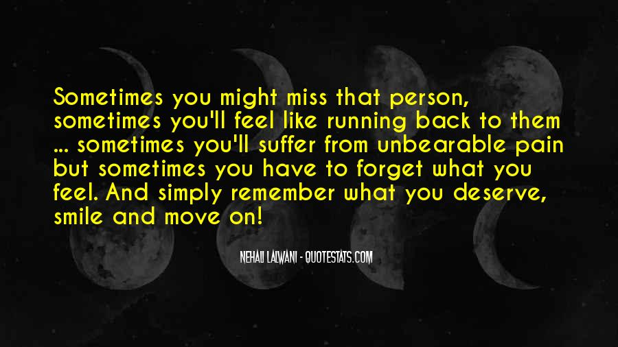 Sometimes It's Not The Person You Miss Quotes #151355