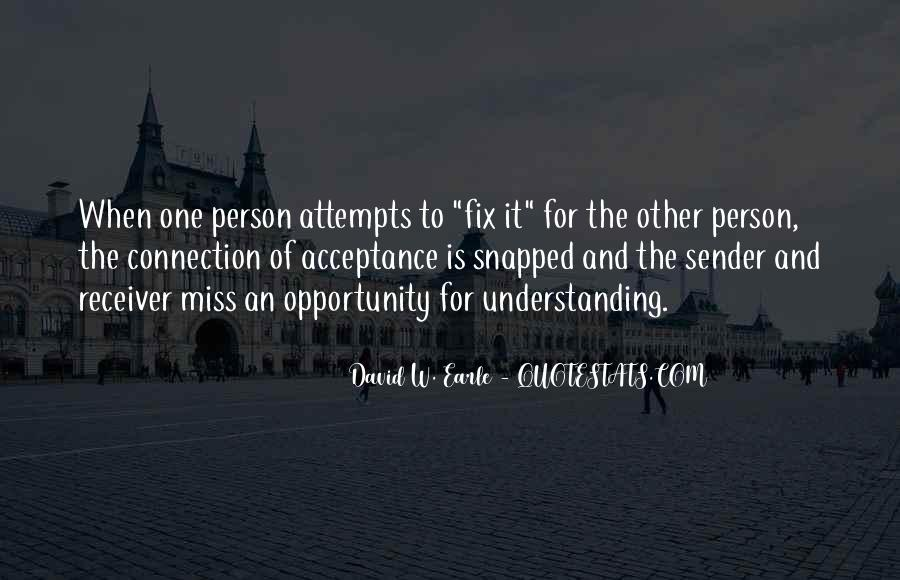Sometimes It's Not The Person You Miss Quotes #613286