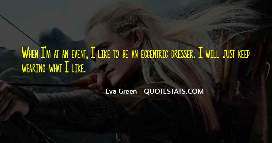 Quotes About Eva Green #257387