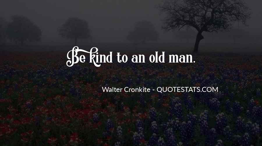 Quotes About Walter Cronkite #1375811