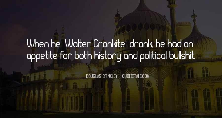 Quotes About Walter Cronkite #1599963
