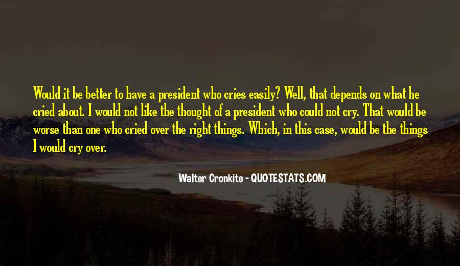 Quotes About Walter Cronkite #327684