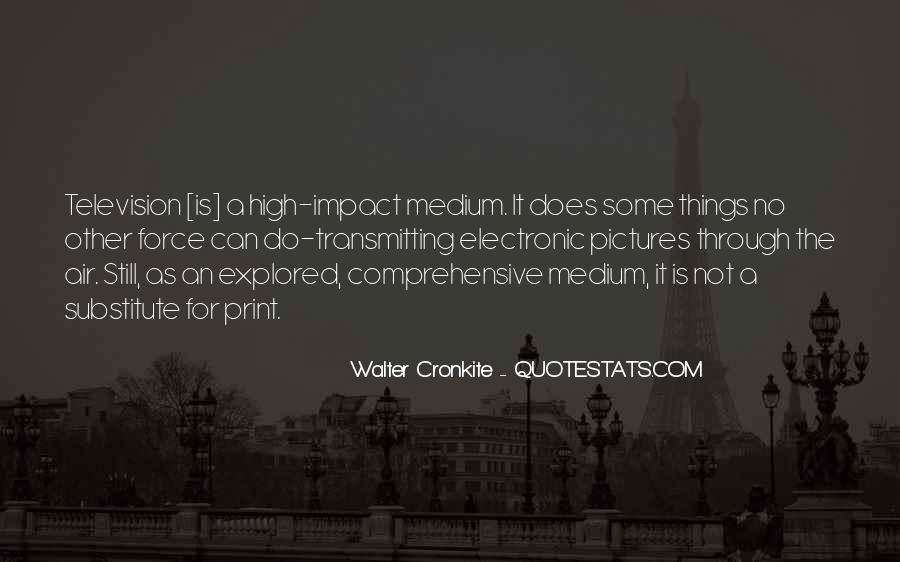 Quotes About Walter Cronkite #439827