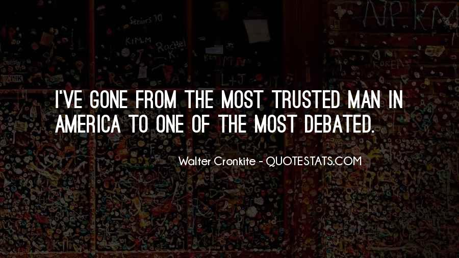 Quotes About Walter Cronkite #554427
