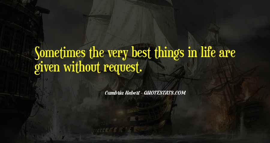 Sometimes The Best Things Quotes #1042510