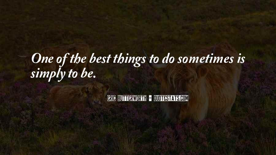 Sometimes The Best Things Quotes #1088641