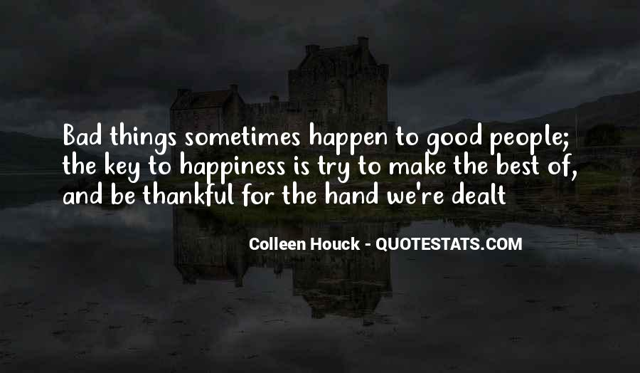 Sometimes The Best Things Quotes #117305