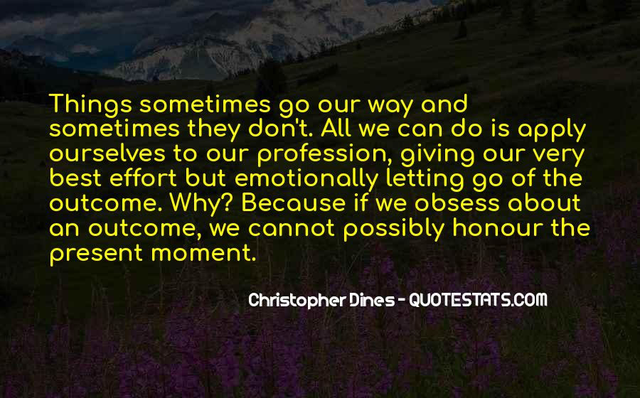 Sometimes The Best Things Quotes #126956