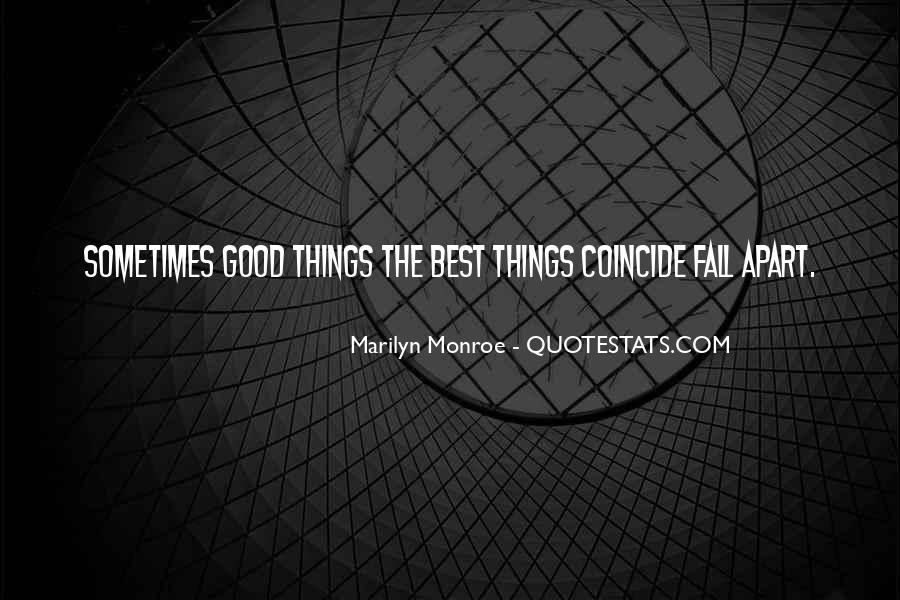 Sometimes The Best Things Quotes #1396107