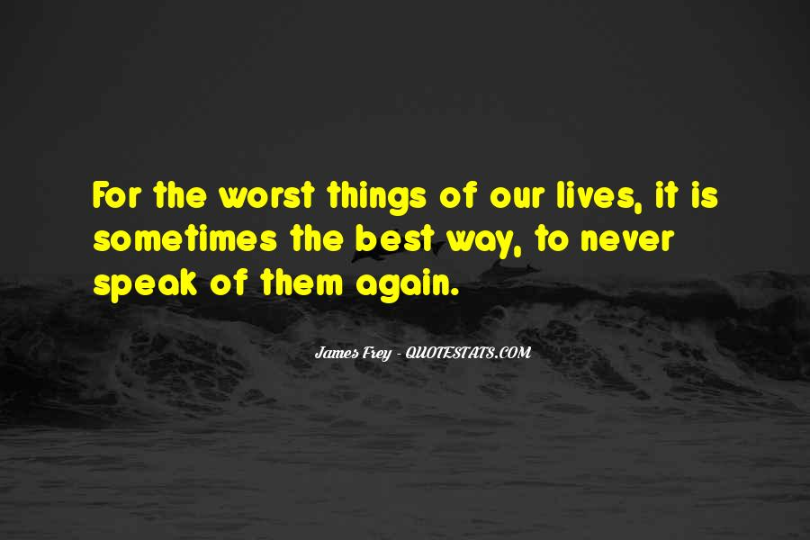 Sometimes The Best Things Quotes #1462396